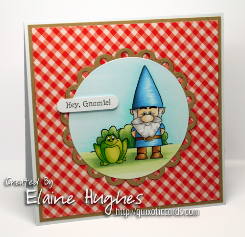 Gina K - Gnome One Like You - www.quixoticcards.com