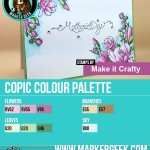 Make it Crafty Magnolias for Mum Copic Colour Palette - www.markergeek.com