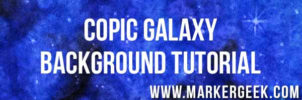 Copic Galaxy Step by Step Tutorial & Card - www.markergeek.com