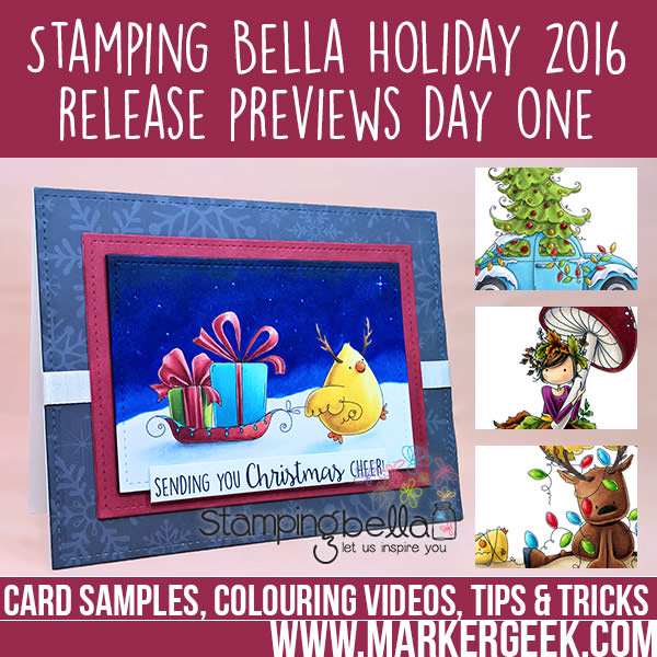 Stamping Bella 2016 Holiday Release Previews Day 1. Click through to read the blog post and watch the colouring videos!