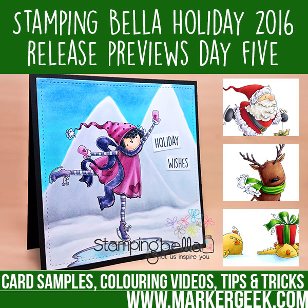 Stamping Bella 2016 Holiday Release Previews Day 5. Click through to read the blog post and watch the colouring videos!