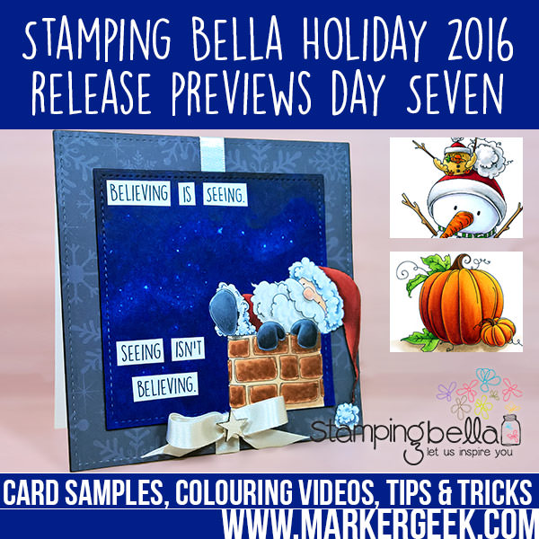 Stamping Bella 2016 Holiday Release Previews Day 7. Click through to read the blog post and watch the colouring videos!