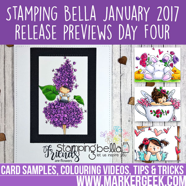Stamping Bella January 2017 Release Peeks Day 4: Click through for card samples and colouring videos.