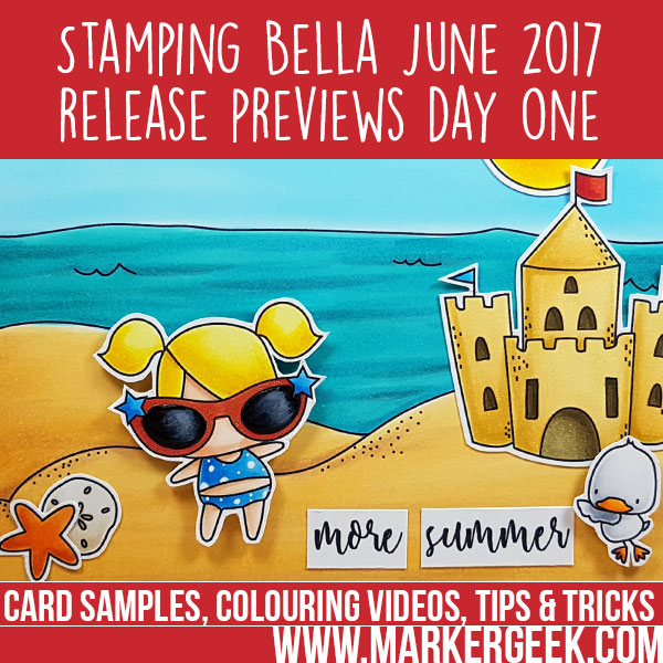 Stamping Bella June 2017 Release Previews Day 1: Sandcastle Littles (with video)