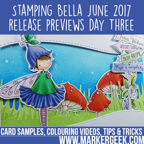 Stamping Bella Summer 2017 Release Previews Day 3 (with videos)