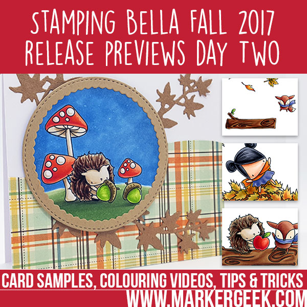 Stamping Bella Fall 2017 Release Previews Day 2 (with video)