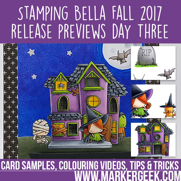 Stamping Bella Fall 2017 Release Previews Day 3 (with video)