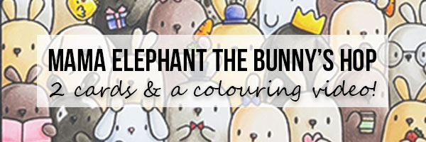 Marker Geek: Mama Elephant The Bunny's Hop Cards & Copic Colouring Video
