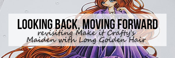 Marker Geek: Looking Back, Moving Forward featuring Make it Crafty.