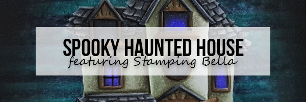Stamping Bella Haunted House - Marker Geek