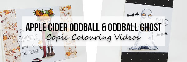 Marker Geek Stamping Bella Apple Cider Oddball & Oddball Ghost Copic Colouring Videos