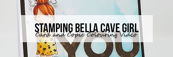 Stamping Bella You Rock: Cave Girl Card & Copic Colouring Video