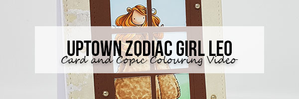 Marker Geek: Stamping Bella Uptown Zodiac Girl Leo Card & Copic Colouring Video
