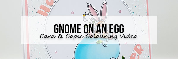 Marker Geek: Stamping Bella Gnome on an Egg Card