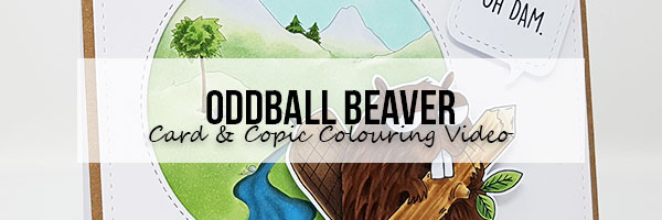 Marker Geek: Stamping Bella Oddball Beaver Card & Copic Colouring Video