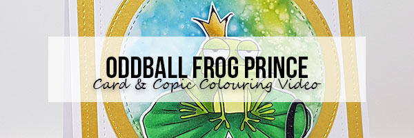 Marker Geek: Stamping Bella Oddball Frog Prince Card & Copic Colouring Video