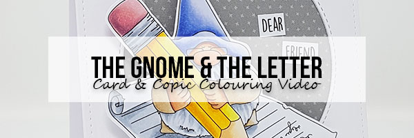 Marker Geek: Stamping Bella The Gnome and The Letter Card