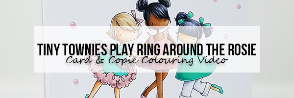 Marker Geek: Stamping Bella Tiny Townies Play Ring Around the Rosie Card